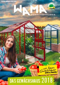 wama katalog 2018 - Katalog anfordern - WAMA Gewächshaus